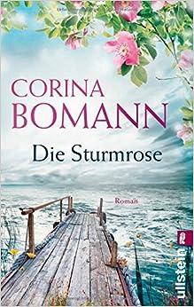 Die Sturmrose (Corina Bomann)