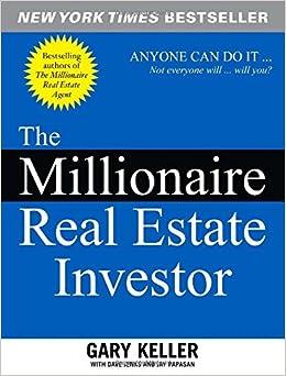 Millionaire Real Estate Investor by Gary Keller