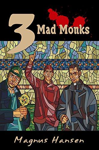 Book: 3 Mad Monks by Magnus Hansen