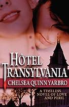 Hotel Transylvania - by Chelsea Quinn Yarbro