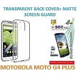 SEC TPU Back Case Cover And Matte Screen Guard For MOTO G4 PLUS, MOTO G4+ ( Transparent )