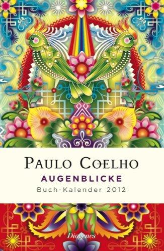 "Bild 51kmd6YF6kL. SL500  zum Thema Buch: Paulo Coelho Buchkalender 2012 ""Augenblicke""."
