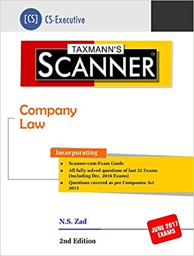 Scanner-Company Law (CS-Executive) (2nd Edition 2017) – 2017 by N S Zad (Author)