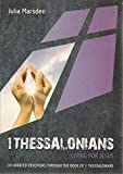 1 Thessalonians- Living for Jesus