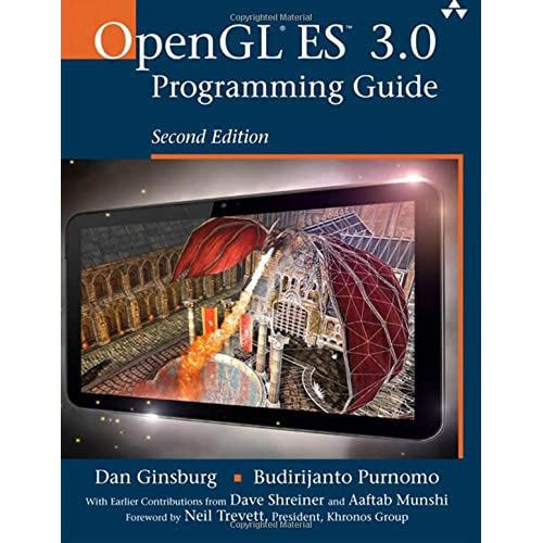Opengl Es 3.0 Programming Guide Ginsburg, Daniel/ Purno