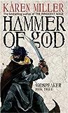 The Hammer of God — Karen Miller