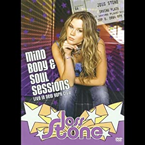 Joss Stone - Mind, Body & Soul Sessions: Live in N.Y. City