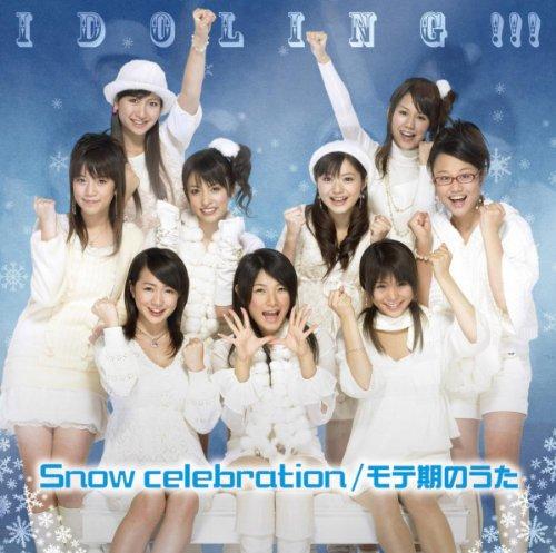 Snow celebration/モテ期のうた(通常盤)