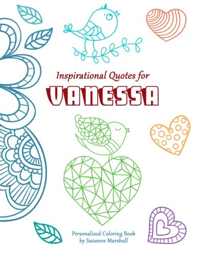 Inspirational Quotes for Vanessa: Personalized Coloring Book with Inspirational Quotes for Kids (Personalized Books)