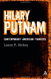 Hilary Putnam (Continuum Contemporary American Thinkers)