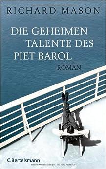 Die geheimen Talente des Piet Barol (Richard Mason)