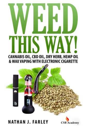 Weed This way!: Cannabis oil, CBD oil, Dry Herb,