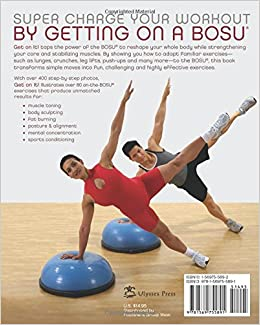 Get On It!: BOSU® Balance Trainer Workouts for Core