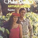 Puka Shells: The Exotic Sounds of Arthur Lyman [introducing Kapiolani] / GNP Crescendo