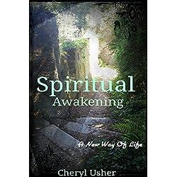 Spiritual Awakening: A New Way of Life