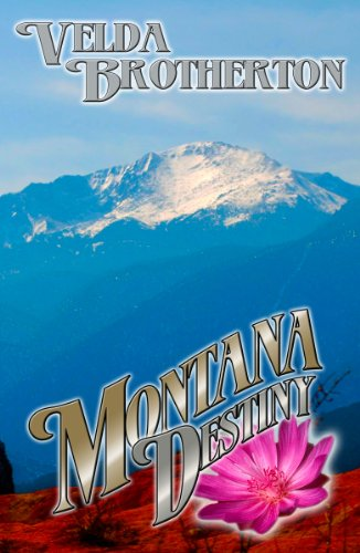 Book: Montana Destiny (Montana Series) by Velda Brotherton