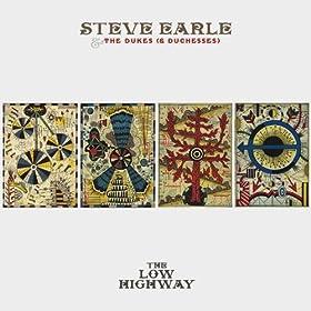 The Low Highway, Steve Earle
