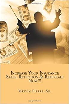 Increase Your Insurance Sales, Retention & Referrals Now