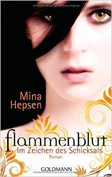 Flammenblut: Im Zeichen des Schicksals (Mina Hepsen)