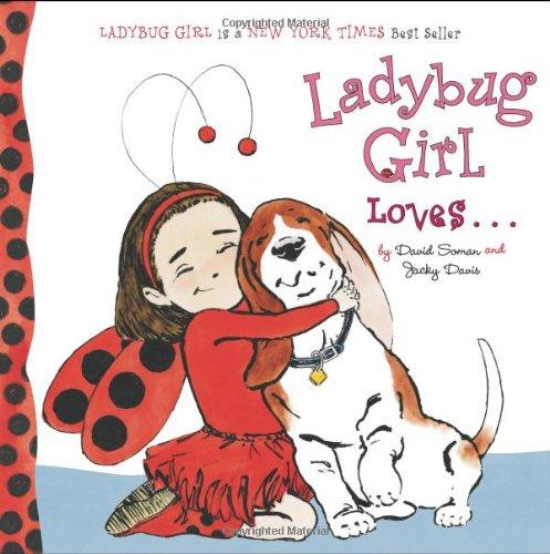Ladybug Girl Loves.