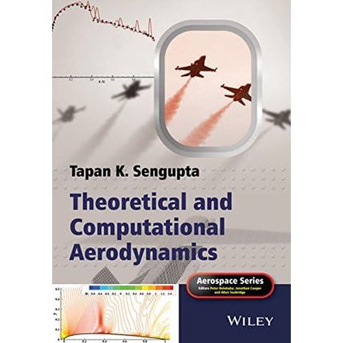Theoretical and Computational Aerodynamics Sengupta, Tapan K.