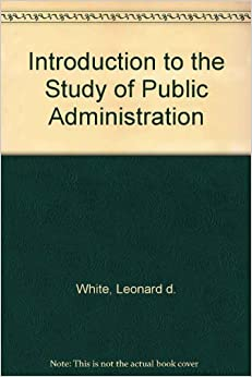 The Study of Administration
