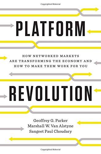 Platform Revolution Geoffrey Parker