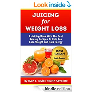 Juicing For Weight Loss - A Juicing Book With The Best ...