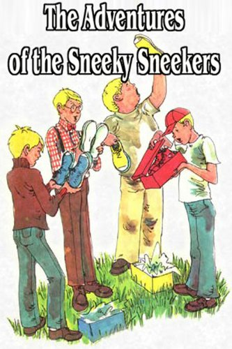 Book: The Adventures of the Sneeky Sneekers - Trilogy by Mike Jaroch