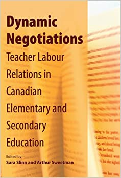 Dynamic Negotiations: Teacher Labour Relations in Canadian