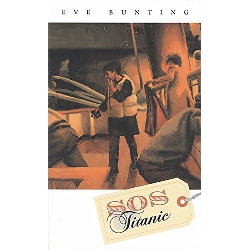 SOS Titanic Eve Bunting