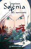 Solénia, la survivante par Anne Loyer