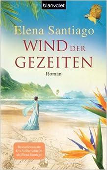Wind der Gezeiten (Elena Santiago)