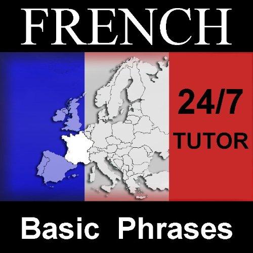 24-7 French - Basic Phrases