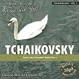 Tchaikovsky [vol. 5]: Swan Lake Complete Ballet Part 1