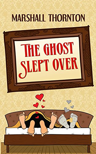 Exes are in your past for a reason… Except when the ghost of your ex wants you to join them for eternity!  Marshall Thornton's rom-com The Ghost Slept Over