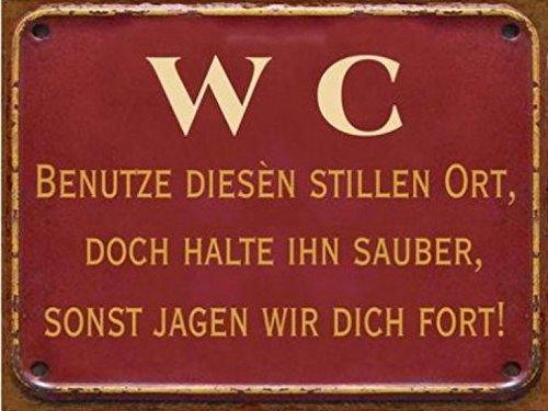 Bathrooms Poster Tin Sign - Wc Benutze Diesen Stillen Ort, Doch Halte Ihn Sauber, Sonst Jagen Wir Dich Fort, Retro Style (14 x 10 inches)