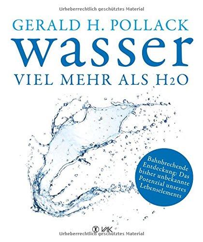Wasser – Viel mehr als H2o (Literatur)