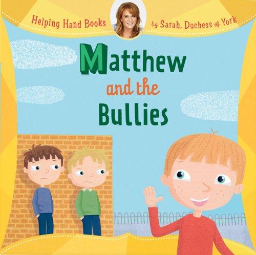 Helping Hand Books: Matthew and the Bullies