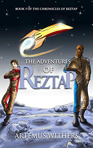 Book: The Adventures of Reztap (The Chronicles of Reztap Book 1) by Artemus Withers