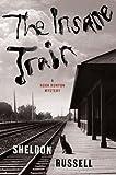 The Insane Train (A Hook Runyon Mystery)