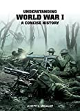 Understanding World War I: A Concise History