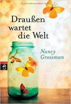 Draußen wartet die Welt (Nancy Grossman)