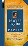 Prayer Praise And Prophecy (Mentor)