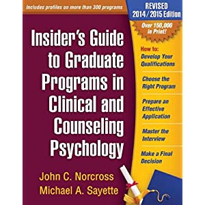 Learn more about the book, Insider's Guide to Graduate Programs in Clinical & Counseling Psychology, 2014/2015 Edition