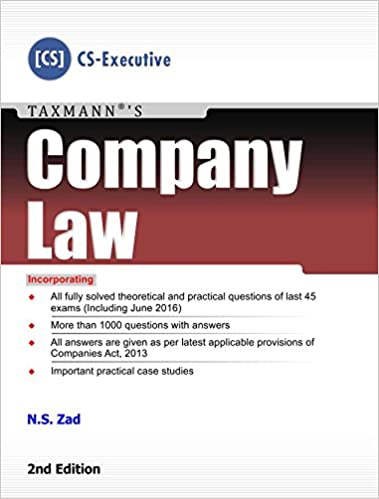 Company Law (CS-Executive) (2nd Edition, August 2016) by N.S. Zad (Author)
