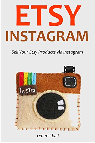ETSY INSTAGRAM (bundle): Sell Your Etsy Products via Instagram