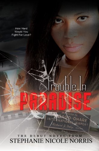 Book: Trouble In Paradise by Stephanie Norris