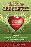 Connection Saboteurs: Overcoming the Ten Behaviors that Undermine Love