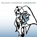 Raleigh Thompson Chemistry CD